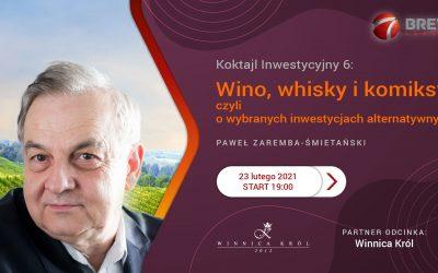 Koktajl Inwestycyjny 6: Wino, whisky i komiksy, czyli o wybranych inwestycjach alternatywnych