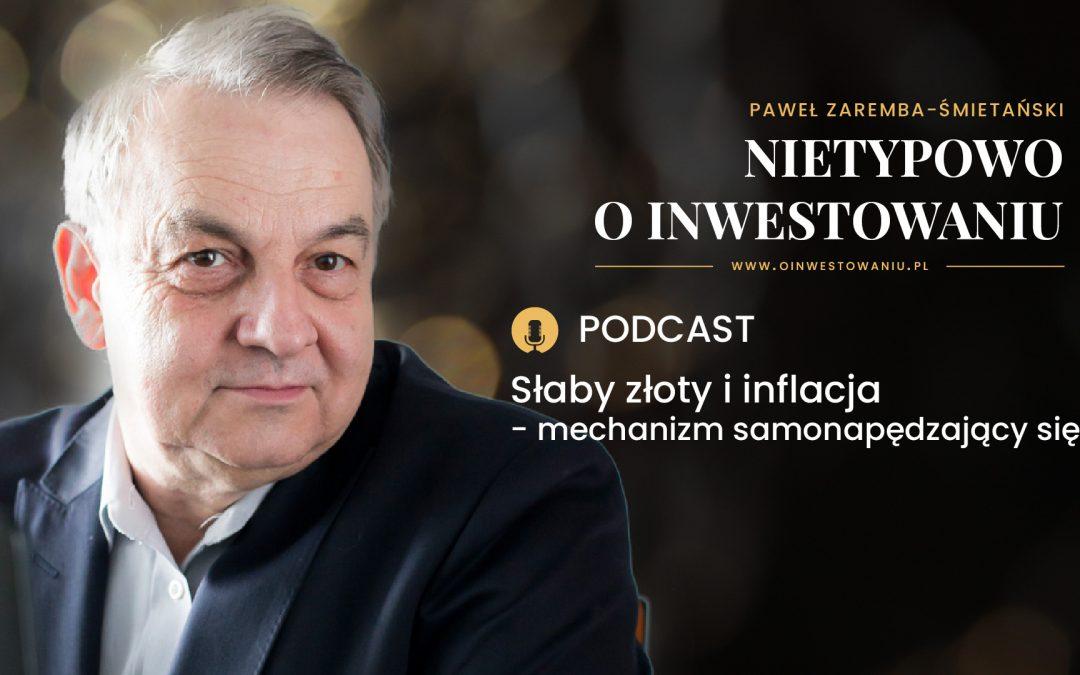 Podcast #1: Słaby złoty i inflacja – zjawiska samonapędzające się